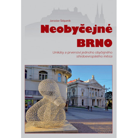 Neobyčejné Brno