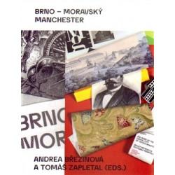 Brno - moravský Manchester