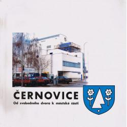 Černovice - Od svobodného dvora k městské části