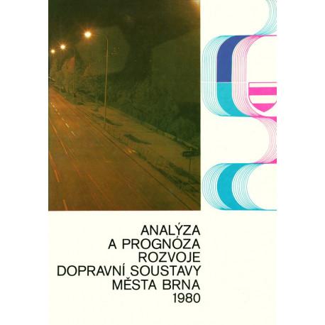 Analýza a prognóza rozvoje dopravní soustavy města Brna 1980