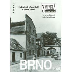Zmizelá Morava - Brno II. díl