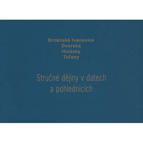 Brněnské Ivanovice, Dvorska, Holásky, Tuřany