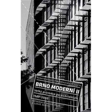 Brno moderní II - Velký průvodce po architektuře 1949-2000