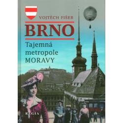 Brno - Tajemná metropole Moravy