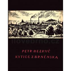 Bezruč - Kytice z Brněnska